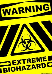 Extreme biohazard warning